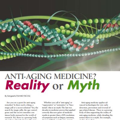 Anti-Aging Medicine? Reality or Myth